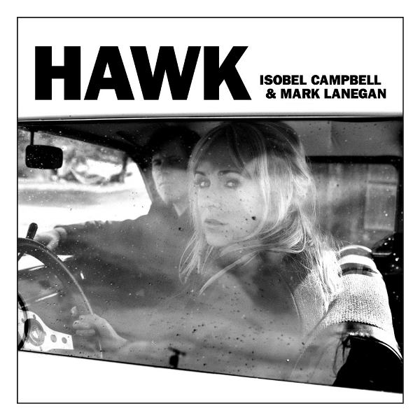 Isobel-Campbell-Mark-Lanegan-Hawk-Album-Cover