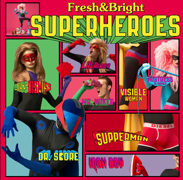 Diesel Fresh & Bright Superheroes Campaign